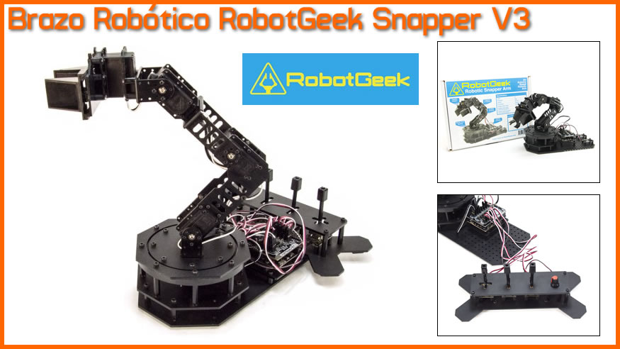 RobotGeek Snapper: Brazo Robótico Arduino