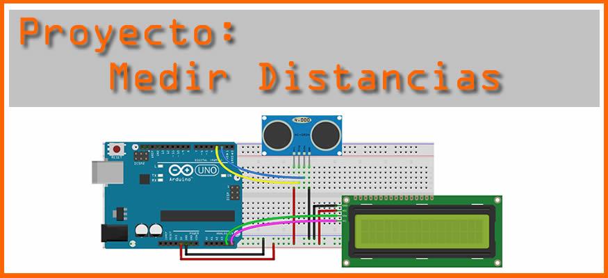 Proyecto: Cómo medir distancias con Arduino